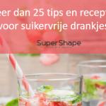 Gratis e-book: Meer dan 25 tips en recepten voor suikervrije drankjes